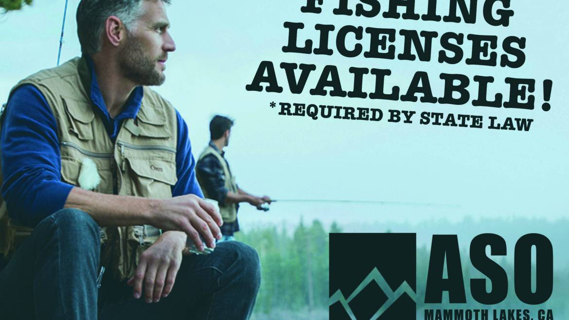 Fishing Licenses Now Available at ASO Mammoth