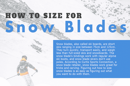 How to Choose the Right Size for Your Snow Blades
